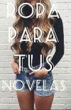 Ropa Para Tus Novelas cover