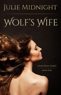 Wolf's Wife (Monstrous Hearts #1) cover