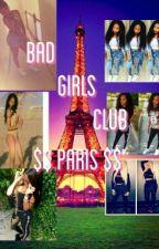 Bad Girls Club (Paris)  by lickmycummmdaddy