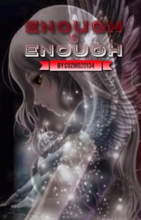 ~Enough Is Enough~ (Book Two) by TCQueeZLG