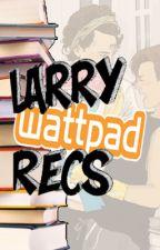 Wattpad Larry Book Recommendations by larryislouisxharry