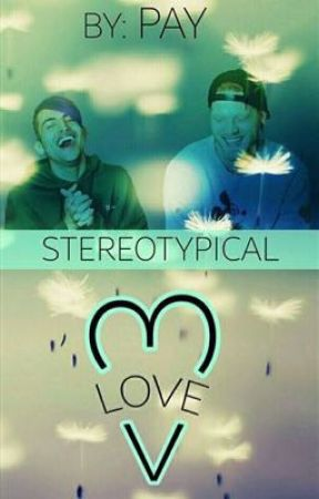 Stereotypical Love by paytatonix