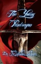 The Young Pendragon by The_Light_In_My_Eyes