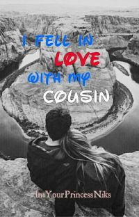 I Fell In love with my......Cousin??? cover