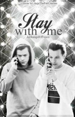 Stay With Me [Larry Stylinson] by ArchangelOfYours