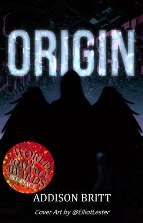 Origin by AddisonBritt