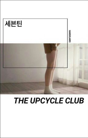 The Upcycle Club | SVT by hansolaris