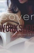 Cover Workshop  by Secrxt_luv