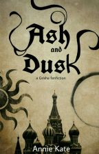 Ash and Dusk by AnniesAlina