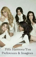 Fifth Harmony/You Preferences & Imagines  by mylovaticlife