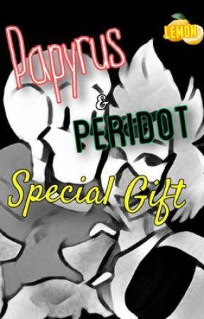 Papyrus & Peridot: Special Gift (LEMON) by SlappyCheaks