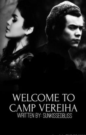 Welcome To Camp Vereiha {h.s. au}  by sunkissedbliss