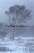 The Winter's Servant {Stucky AU} COMPLETED by Zatanna323