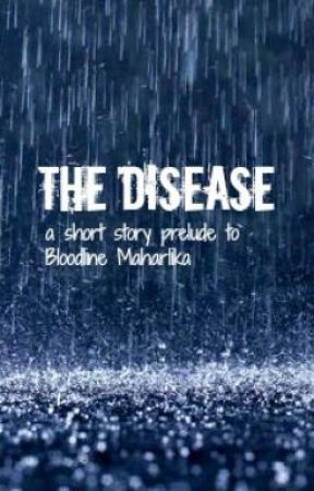 The Disease by Anne_Plaza