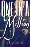 One In A Million {Draco Malfoy x Reader} √ cover