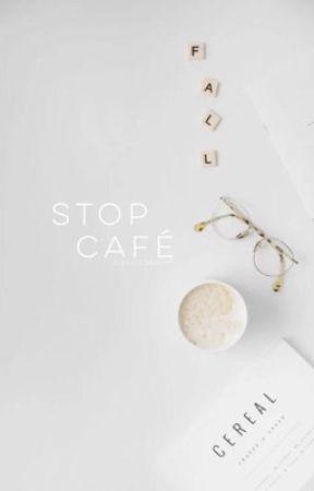 stop café by elevateddoubt