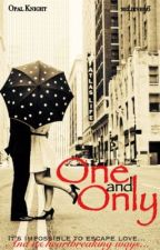 One and Only by believe96