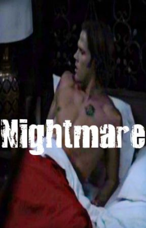 Nightmare - Sam Winchester x reader by turnaboutink