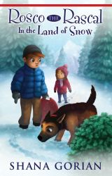 Rosco the Rascal In the Land of Snow - A Free Preview by ShanaGorian