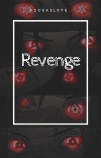 revenge ✧ Uchiha x Reader cover