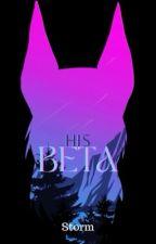 His Beta by WorldWriter_1