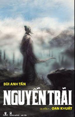 Nguyễn Trãi - Quyển I: Oan khuất (Bùi Anh Tấn)