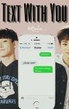 Text With You [ChenMin] cover
