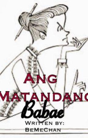 Ang Matandang Babae by BeMeChan
