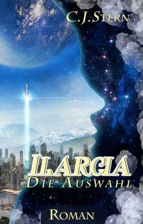 Ilargia Band 1 -Die Auswahl by Mone-Autorin