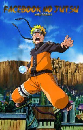 [Completed] Facebook no Jutsu! (Naruto ChatRoom) by NarutoBaka