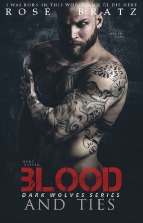 Blood and Ties (Dark Wolves MC, #2) by Rose_Bratz