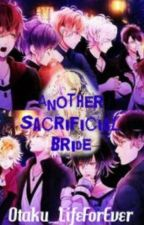 Another Sacrificial Bride (A Diabolik Lovers Fanfic) by sailormoonjun