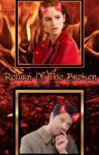 Return of The Broken- Lucifer Fanfiction by ToxicWinchester
