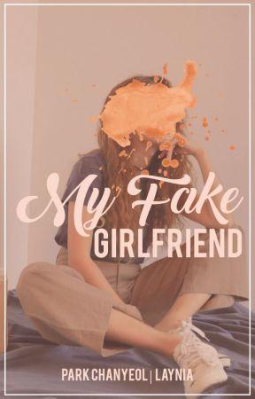 My Fake Girlfriend ● Park Chanyeol. [Fake #2] by LayNia