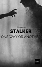 ✓ Stalker. One Way Or Another autorstwa Zenaida0