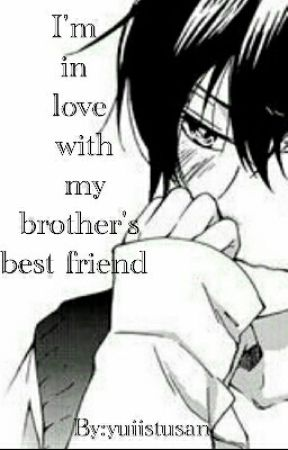 My brother's best friend (Yaoi) by YouMayCallMeJunie