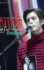 DANGER    Chahun    #ADAPT by NFlyingFanfics