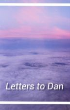 Letters to Dan by redacted5252