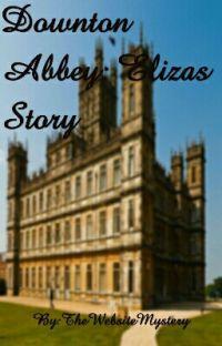 Downton Abbey: Elizas Story  cover