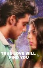 TRUE LOVE WILL FIND YOU by manan_uniquefc