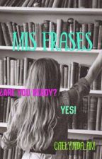 Mis Frases by caelynda_am