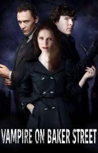 Vampire on Baker street ( A Sherlock fan-fiction) cover