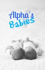 Alpha's Babies by NorthenLights