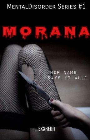 MORANA by exxredn