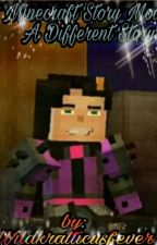 Minecraft Story Mode: A Different Story by wildkratticusfever