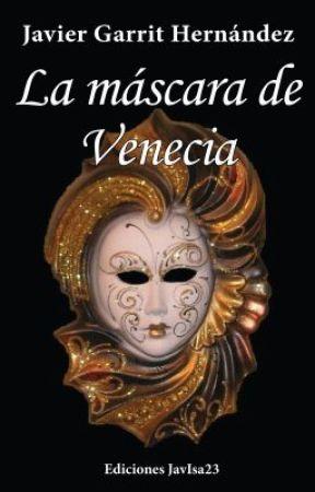 La máscara de Venecia by JavierGarrit