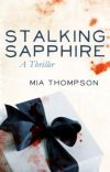 STALKING SAPPHIRE (Sapphire Dubois: Book 1) cover