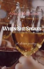 When She Speaks by HeraoftheUniverse