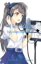 Mystreet X Reader by Neko_Nano