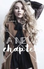 A  New Chapter   Sequel   [ COMPLETED ] by RadicalBadical